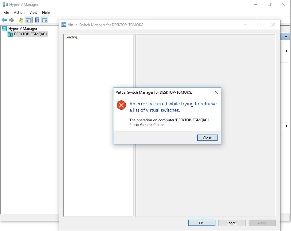 Hyper-v: cannot open Virtual Switch Manager   Yan's